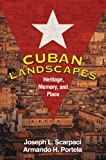 img - for Cuban Landscapes: Heritage, Memory, and Place (Texts in Regional Geography) book / textbook / text book