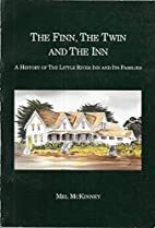 The Finn, the twin, and the inn : a history…