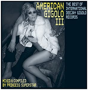 American Gigolo Vol.3/Princess Superstar