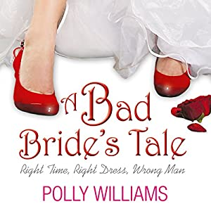 A Bad Bride's Tale | [Polly Williams]