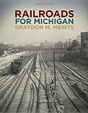 Railroads for Michigan