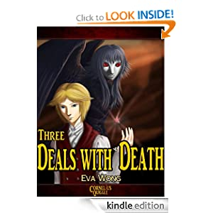 Free Kindle Book: Three Deals with Death (Cornelius Quiggle), by Eva Wong. Publication Date: September 7, 2012