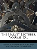 img - for The Harvey Lectures, Volume 15... book / textbook / text book