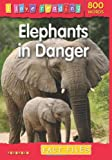 img - for I Love Reading Fact Files 800 Words: Elephants in Danger book / textbook / text book