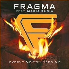 Everytime You Need Me (Radio Version)