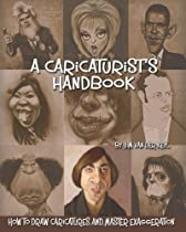 Free A Caricaturist's Handbook: How to Draw Caricatures and Master Exaggeration Ebooks & PDF Download