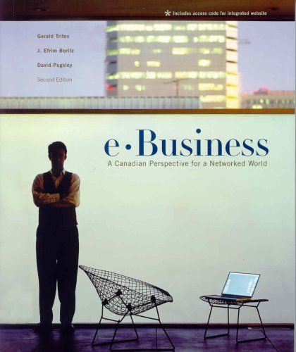E-Business : A Canadian Perspective for a Networked World