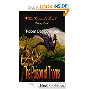 FREE KINDLE BOOK: THE POISON OF THORNS: The Dragon's Back #1
