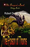 img - for THE POISON OF THORNS: The Dragon's Back #1 book / textbook / text book
