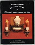 img - for A PICTORIAL REVIEW OF FENTON'S WHITE HOBNAIL MILK GLASS (REVISED EDITION): A Collector's Guide with Price Valuation book / textbook / text book