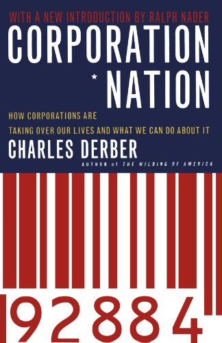 Corporation Nation: How Corporations are Taking Over Our...