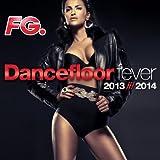Dancefloor Fever 2013 - 2014 (by FG)