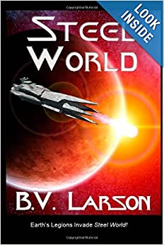 Steel World (Undying Mercenaries) - B. V. Larson