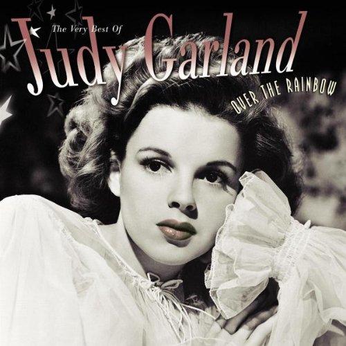 Judy Garland - Over The Rainbow: The Very Best Of Judy Garland - Zortam Music