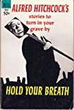 img - for HOLD YOUR BREATH book / textbook / text book