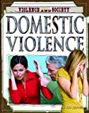 img - for Domestic Violence (Violence and Society) book / textbook / text book