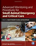 Advanced Monitoring and Procedures for Small Animal Emergency and Critical Care Reviews