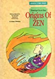 Origins of Zen (Asiapac Comic Series)