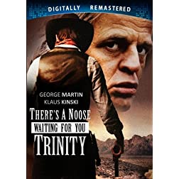 There's A Noose Waiting For You Trinity - Digitally Remastered