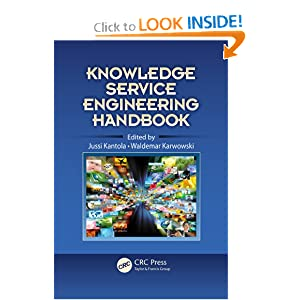 Knowledge Service Engineering Handbook (Ergonomics Design and Management: Theory and Applications)