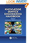Knowledge Service Engineering Handbook