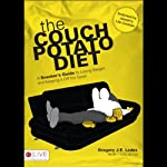 The Couch Potato Diet: A Snacker's Guide to Losing Weight and Keeping It Off for Good   Gregory J. E. Ladas