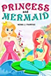 Books for Kids : Princess and Mermaid...