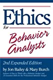 img - for Ethics for Behavior Analysts: 2nd Expanded Edition book / textbook / text book