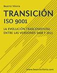Transici�n ISO 9001: La Evoluci�n Tra...