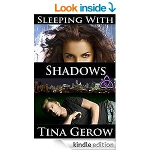 sleeping with shadows, tina gerow