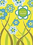 My Faith Journal (1400311314) by Hill, Karen