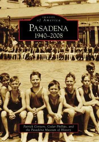 Pasadena:: 1940-2008 (Images of Rail) (Images of America (Arcadia Publishing))