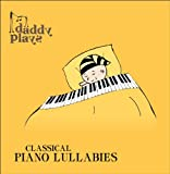 Daddy Plays: Classical Piano Lullabies