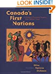Canada's First Nations: A History of...