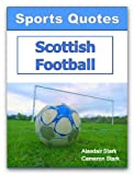 Sports Quotes: Scottish Football