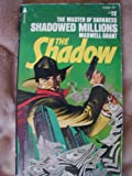 Shadowed Millions (The Shadow, No.12) (0515039683) by Maxwell Grant