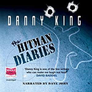 The Hitman Diaries | [Danny King]