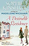 Sophie Kinsella w/a Madeleine Wickham A Desirable Residence