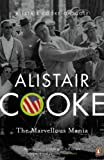 Marvellous Mania: Alistair Cooke on Golf (0141031018) by Cooke, Alistair