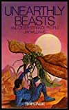 Unearthly Beasts (Topliners) (0333260708) by Williams, Jay