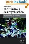 Die Dynamik des Psychischen: Praxisha...