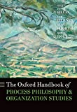 img - for The Oxford Handbook of Process Philosophy and Organization Studies (Oxford Handbooks) book / textbook / text book