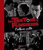 Les Tontons Flingueurs: L'album culte