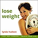 Lose Weight  by Lynda Hudson Narrated by Lynda Hudson