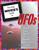 The Total Novice's Guide to UFOs
