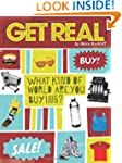Get Real: What Kind of World are YOU...