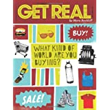 Get Real: What Kind of World are YOU Buying? ~ Mara Rockliff