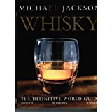 "Whisky Encyclopedia - The Definitive World Guide - Scotch - Bourbon - Whiskeyvon ""Michael Jackson"""