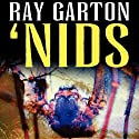 Nids (       UNABRIDGED) by Ray Garton Narrated by Seth Michael Donsky
