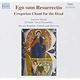 Ego sum Resurrectio - Gregorian Chant for the Dead